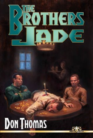 The Brothers Jade  by  Don Thomas