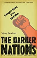 The Darker Nations: A People's History of the Third World (New Press People's History)