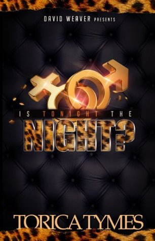 Is Tonight The Night: Justin Jiles AWFT Trilogy  by  torica tymes