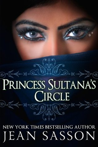 Princess Sultanas Circle: 3 Jean Sasson