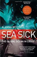 Sea Sick: The Global Ocean in Crisis