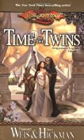Time of the Twins (Dragonlance: Legends, #1)