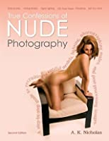True Confessions of Nude Photography