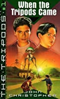 When the Tripods Came (The Tripods, #4)