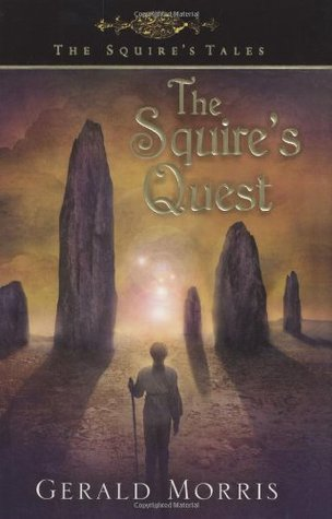 The Squires Quest (The Squires Tales, #9)  by  Gerald Morris