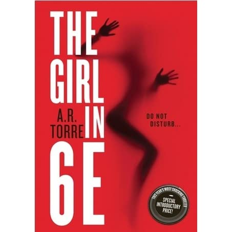 The Girl In 6E by A.R. Torre hardcover book