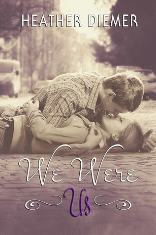 We Were Us (We Were Us, #1)  by  Heather Diemer
