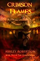 Crimson Flames (Crimson Series)