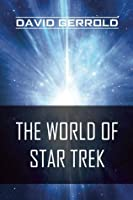The World of Star Trek