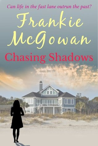 Chasing Shadows  by  Frankie McGowan