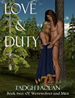 Love and Duty (Book Two: Of Werewolves and Men)