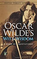 Wit and Wisdom: A Book of Quotations