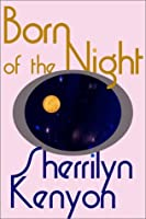 Born of the Night (The League, #1)