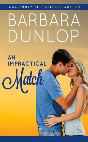 An Impractical Match (Match, #2) Barbara Dunlop