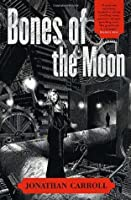 Bones of the Moon (Answered Prayers, #1)
