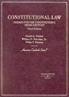 Constitutional Law: Themes for the Constitution's Third Century
