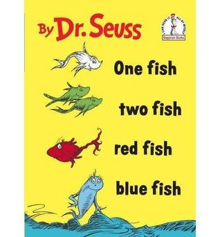 One Fish Two Fish Red Fish Blue Fish (Beginner Books(R))  by  Dr. Seuss
