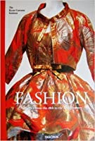 Fashion: The Collection of the Kyoto Costume Institute - A History from the 18th to the 20th Century