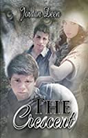 The Crescent (The Crescent Trilogy)