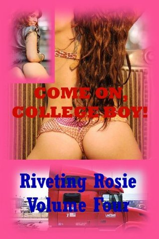 Come On, College Boy! A Rough Sex Erotica Story  by  Morghan Rhees