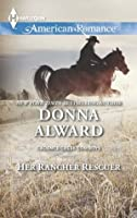 Her Rancher Rescuer (Cadence Creek Cowboys)