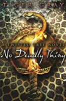 No Deadly Thing (Twisted Tree)
