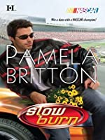 Slow Burn (NASCAR Library Collection)