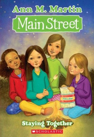 Staying Together: Main Street #10  by  Ann M. Martin