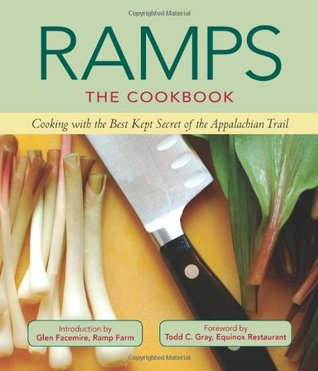 Having Your Ramps and Eating Them Too  by  Glen Facemire Jr.