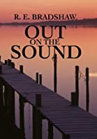 Out on the Sound (The Adventures of Decky and Charlie)