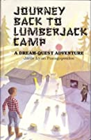 Journey Back to Lumberjack Camp: A Dream Quest Adventure