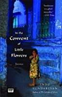 In the Convent of Little Flowers: Stories