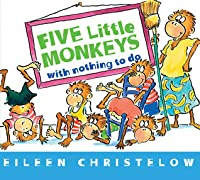 Five Little Monkeys with Nothing to Do
