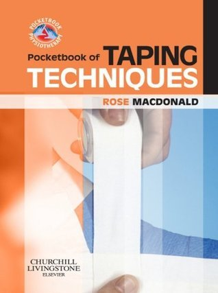 Pocketbook of Taping Techniques (Physiotherapy Pocketbooks)  by  Rose Macdonald