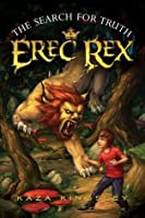 The Search for Truth (Erec Rex, #3)