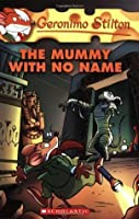 Geronimo Stilton #26: The Mummy With No Name