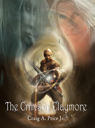 The Crimson Claymore  by  Craig A. Price Jr.