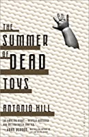 The Summer of Dead Toys: A Thriller