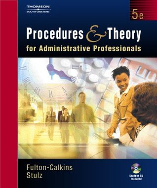 Procedures and Theory for Administrative Professionals  by  Patsy Fulton-Calkins