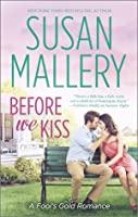 Before We Kiss (Fool's Gold, #14)