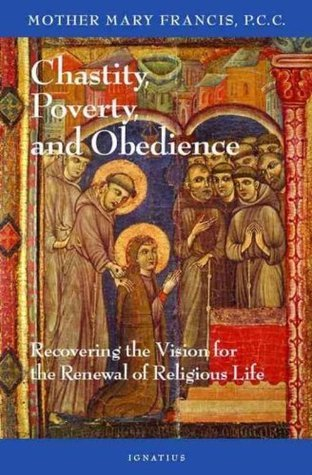 Chastity Poverty and Obedience Mary Francis