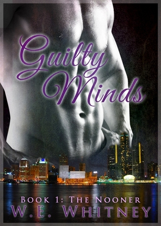 Guilty Minds W.E. Whitney