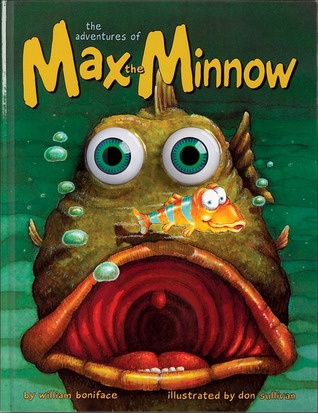 Max the Minnow Picture Book  by  William Boniface