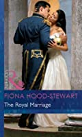 The Royal Marriage (Mills & Boon Modern) (By Royal Command - Book 5)