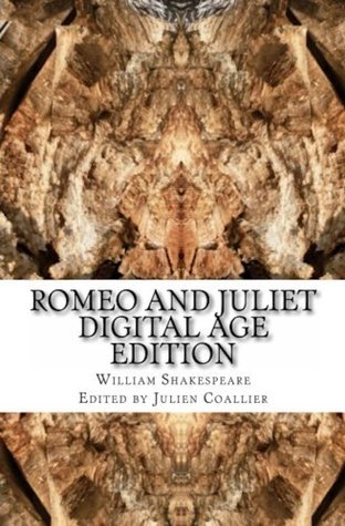 Romeo and Juliet: Digital Age Edition  by  William Shakespeare