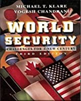 World Security: Challenges for a New Century