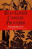 Best Loved Chinese Proverbs