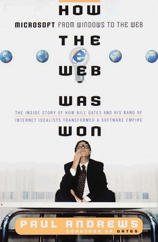 How the Web Was Won  by  Paul Andrews