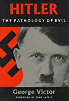 Hitler: Pathology of Evil (H)