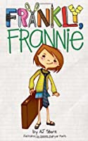 Frankly, Frannie (Frankly, Frannie #1)